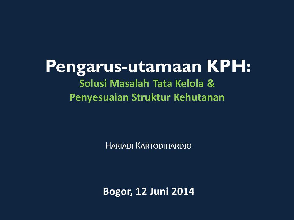 Hariadi Kartodihardjo Bogor, 12 Juni 2014
