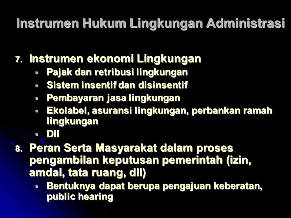 Instrumen Hukum Lingkungan Administrasi