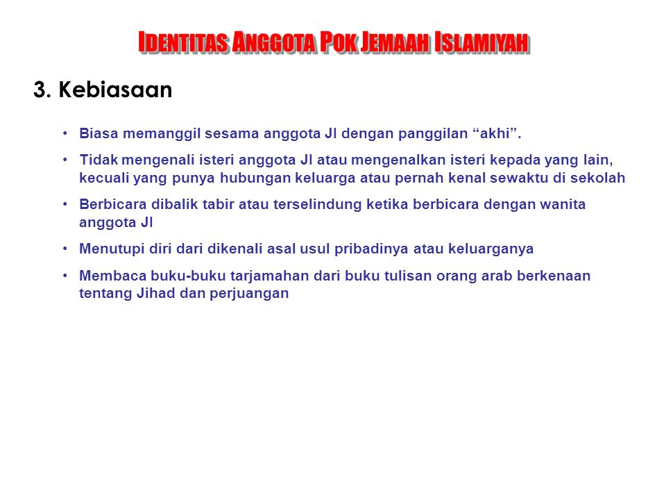 IDENTITAS ANGGOTA POK JEMAAH ISLAMIYAH