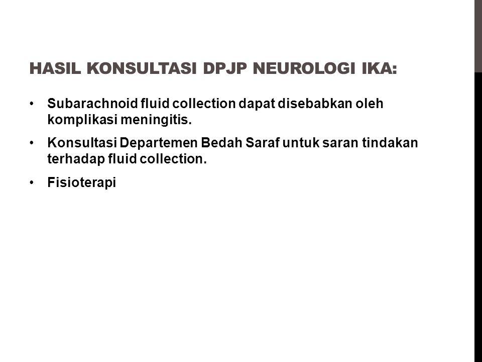 Hasil konsultasi dpjp neurologi ika: