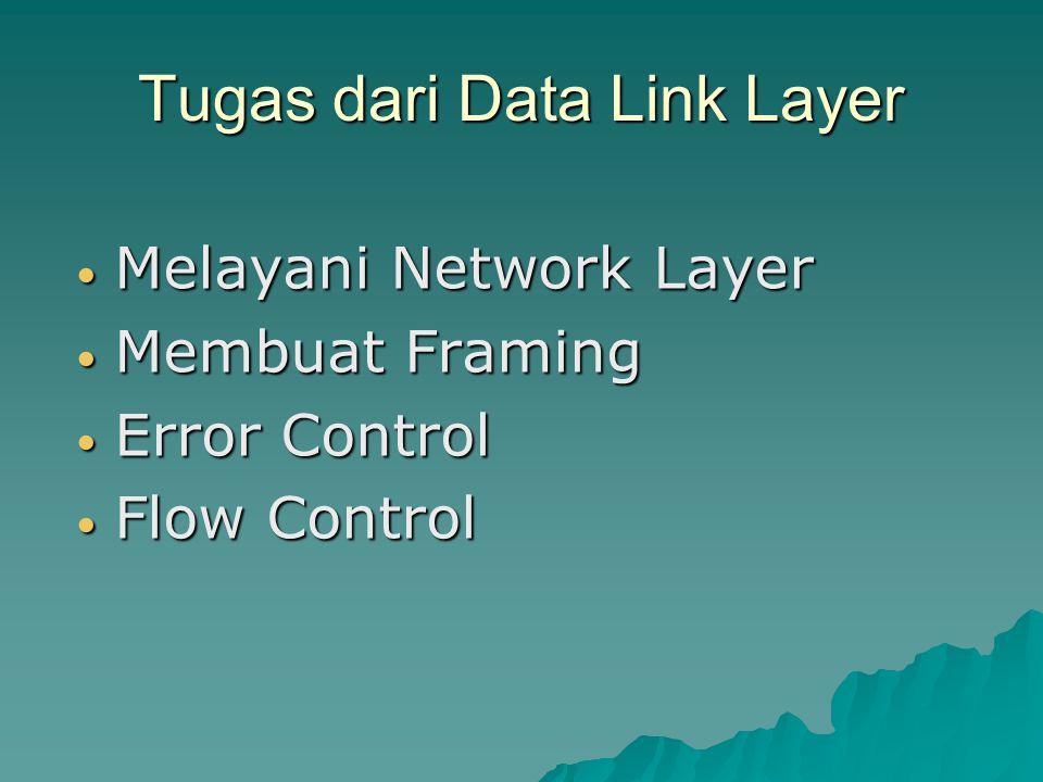 Tugas dari Data Link Layer