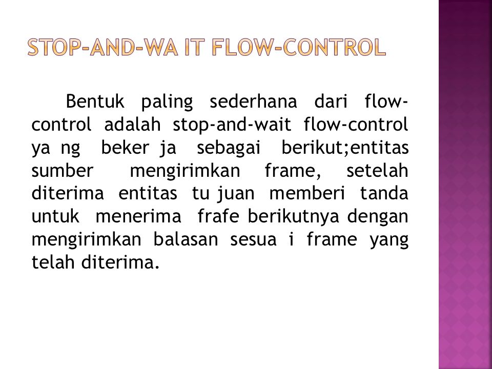 Stop-And-Wa it Flow-Control