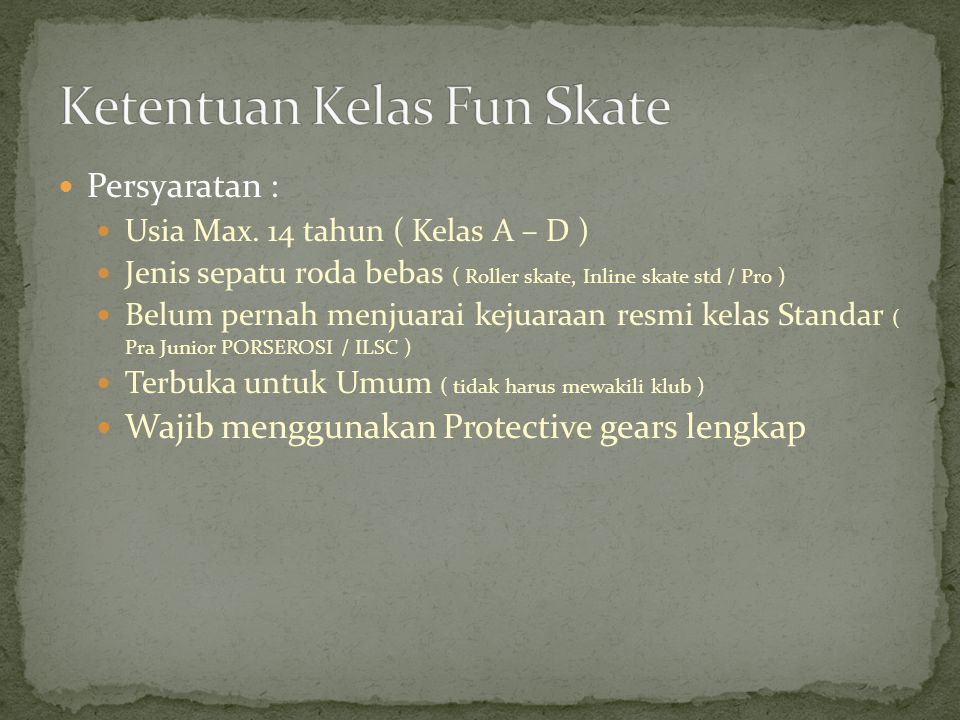 Ketentuan Kelas Fun Skate