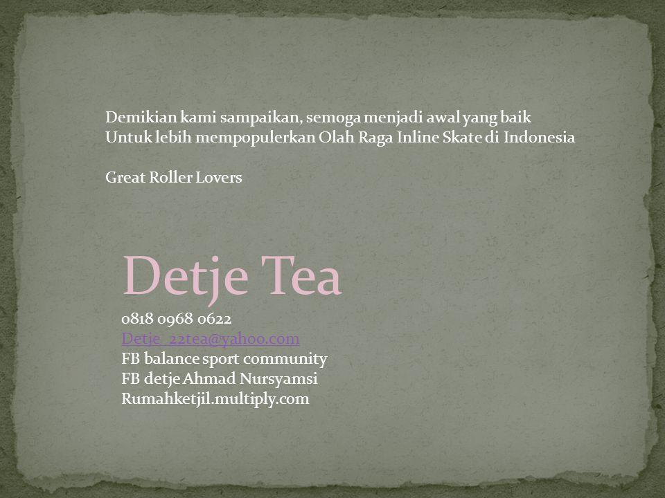 Detje Tea Demikian kami sampaikan, semoga menjadi awal yang baik
