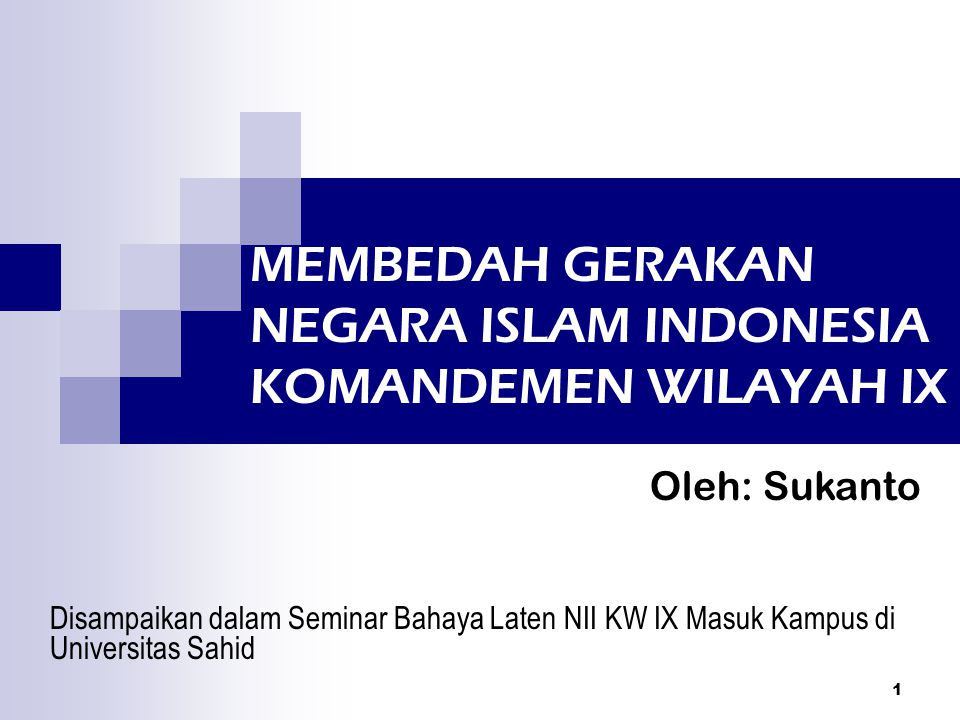 MEMBEDAH GERAKAN NEGARA ISLAM INDONESIA KOMANDEMEN WILAYAH IX