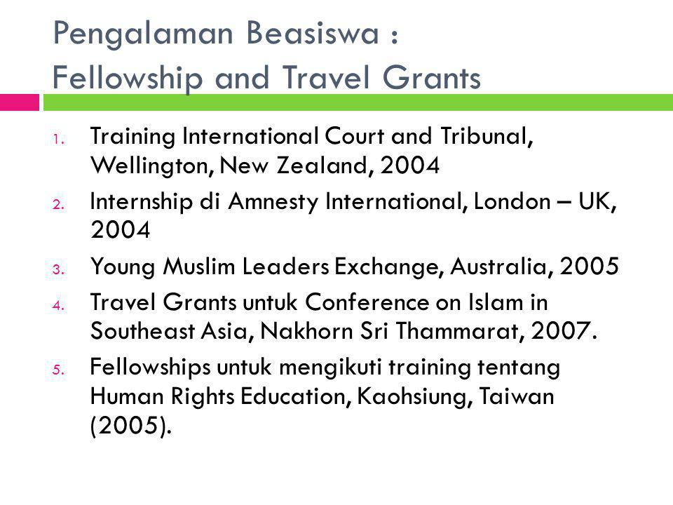 Pengalaman Beasiswa : Fellowship and Travel Grants