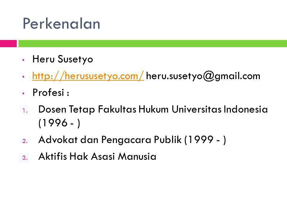 Perkenalan Heru Susetyo http://herususetyo.com/ heru.susetyo@gmail.com