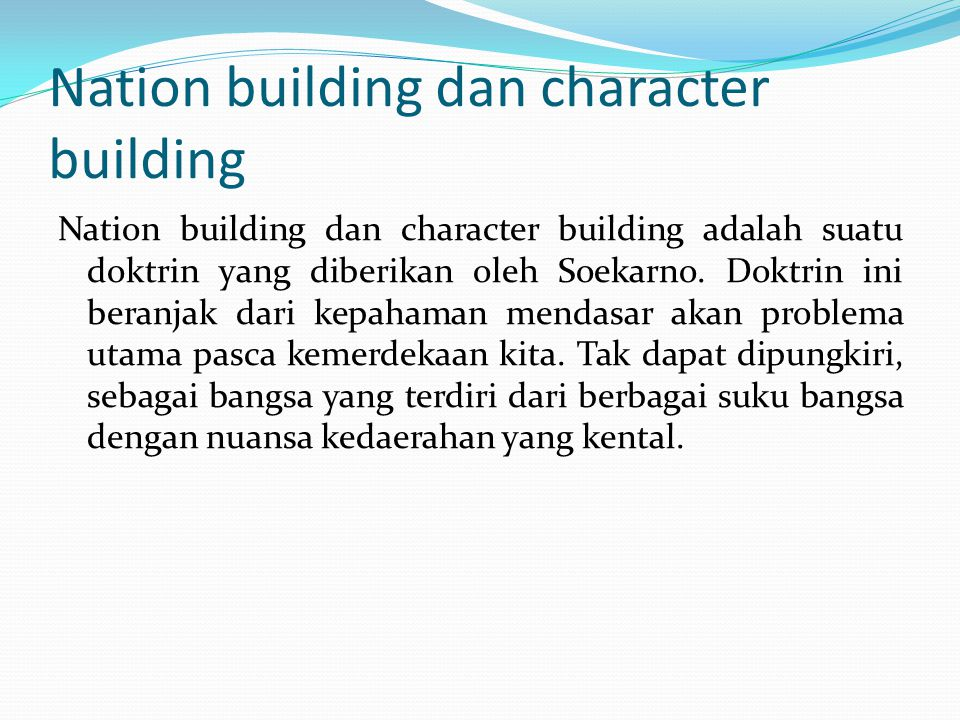 Nation building dan character building