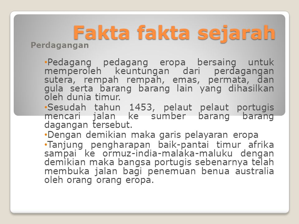 Fakta fakta sejarah Perdagangan.