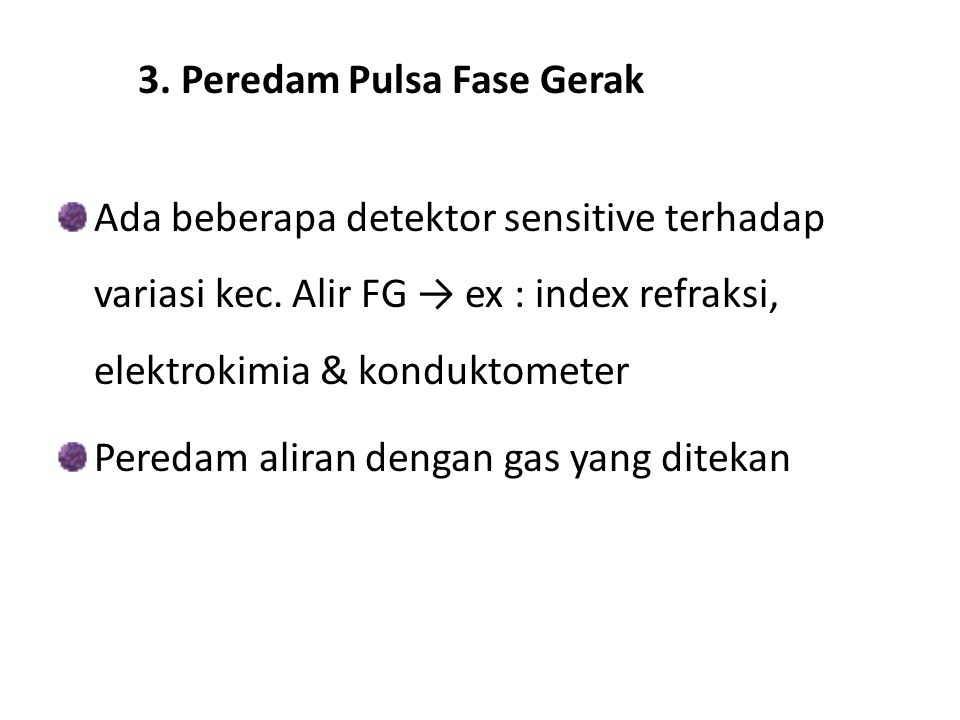 3. Peredam Pulsa Fase Gerak