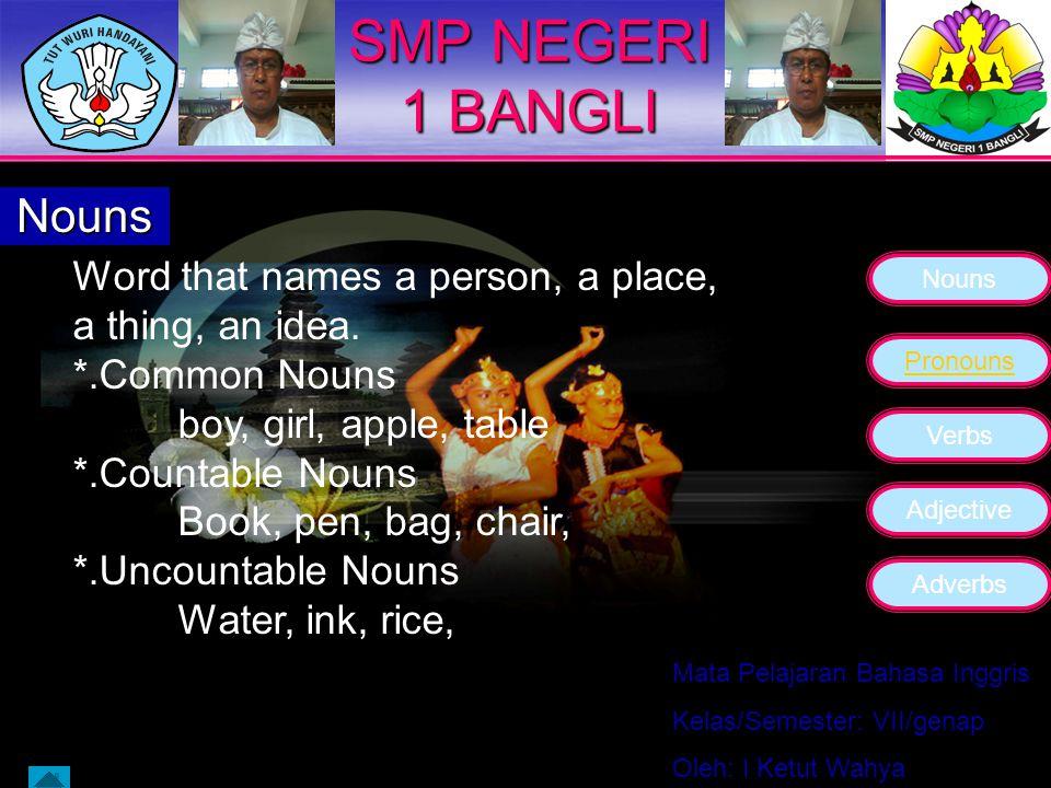 SMP NEGERI 1 BANGLI Nouns