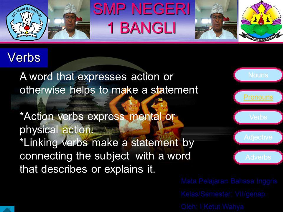 SMP NEGERI 1 BANGLI Verbs