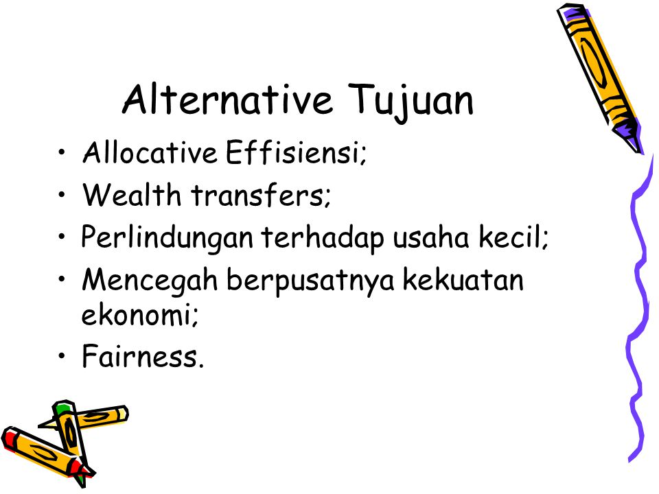Alternative Tujuan Allocative Effisiensi; Wealth transfers;