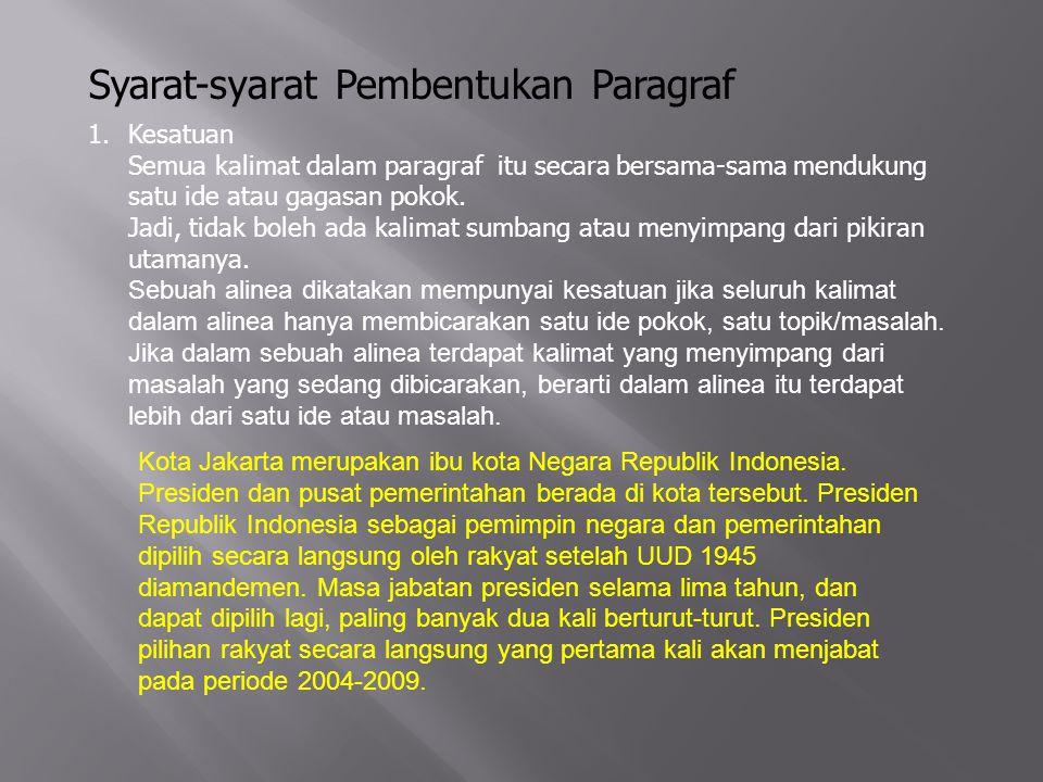 Syarat-syarat Pembentukan Paragraf