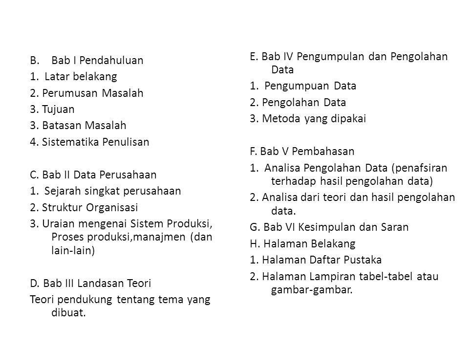 E. Bab IV Pengumpulan dan Pengolahan Data