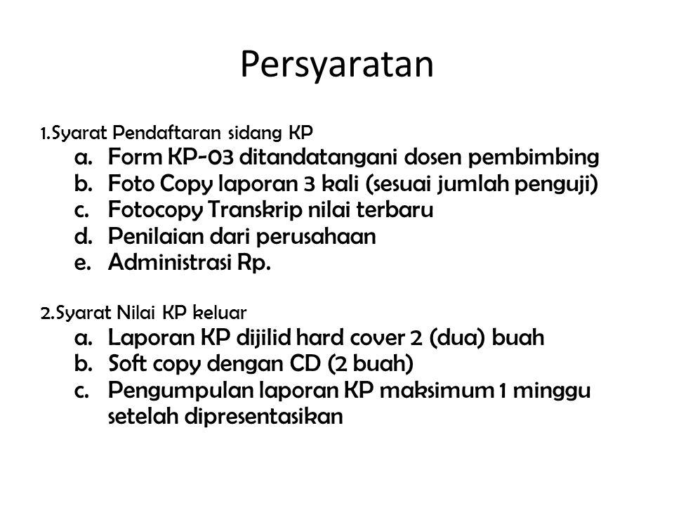 Persyaratan Form KP-03 ditandatangani dosen pembimbing