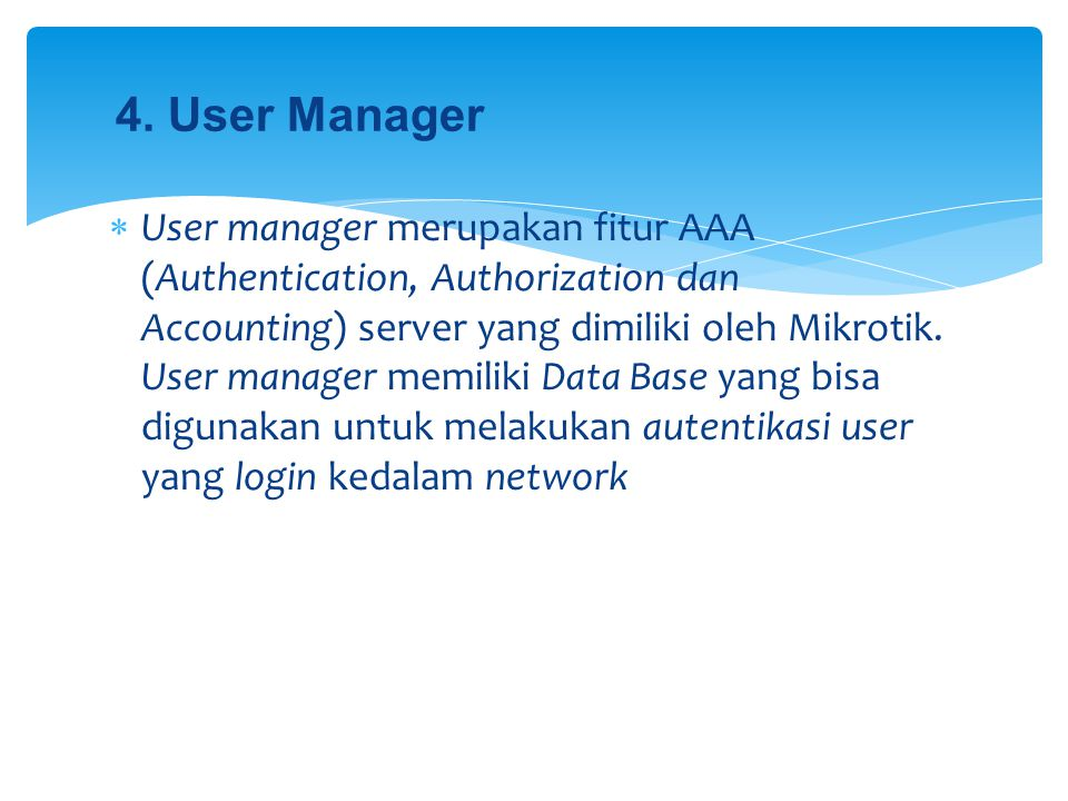 4. User Manager