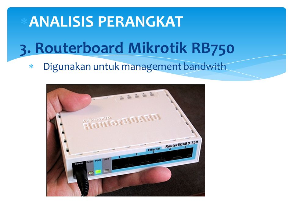 3. Routerboard Mikrotik RB750
