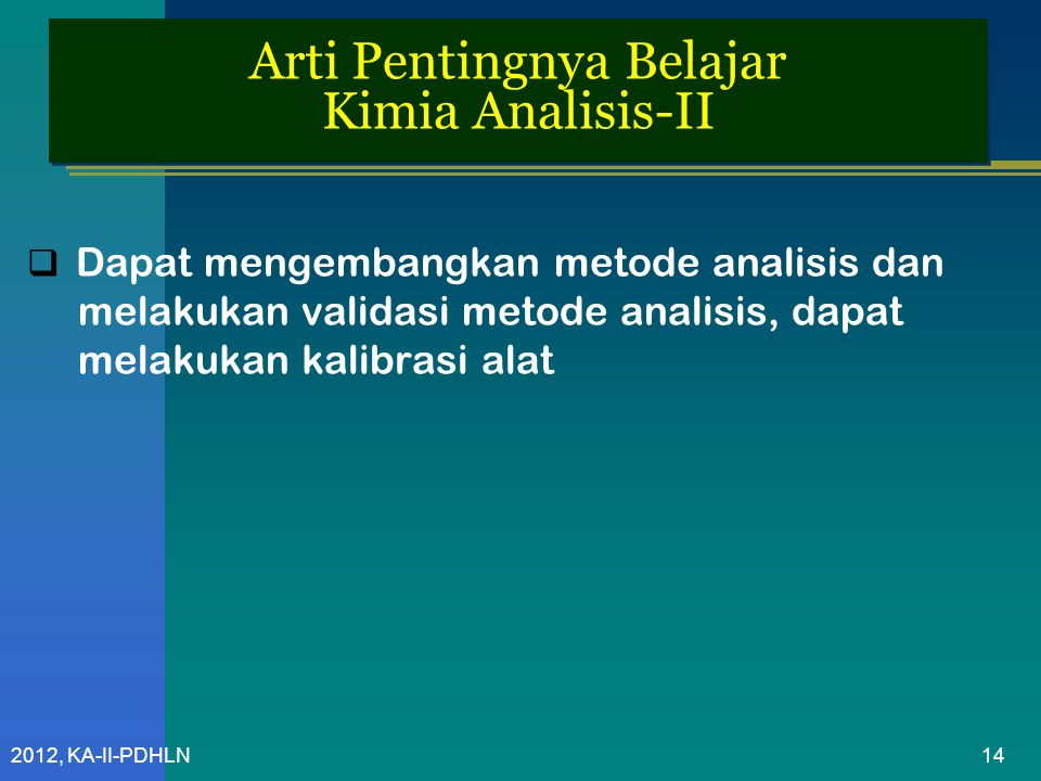 Arti Pentingnya Belajar Kimia Analisis-II