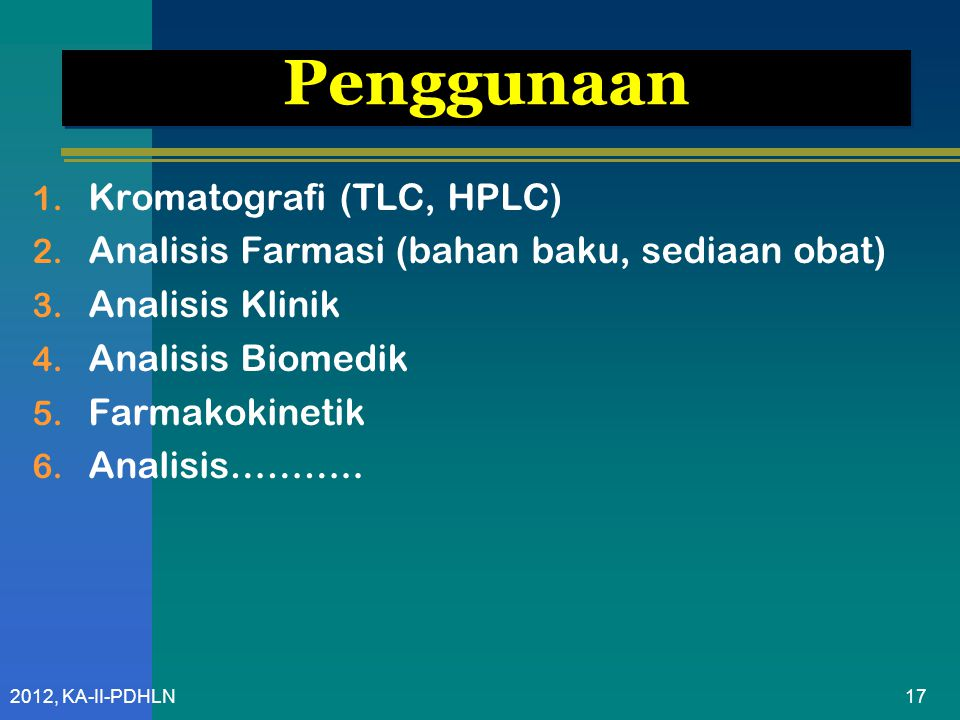 Penggunaan Kromatografi (TLC, HPLC)
