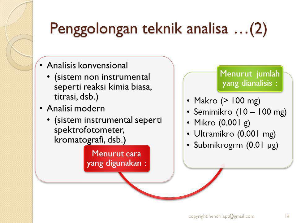 Penggolongan teknik analisa …(2)