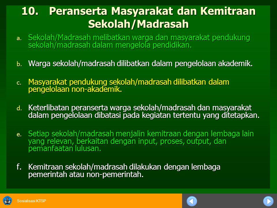 10. Peranserta Masyarakat dan Kemitraan Sekolah/Madrasah