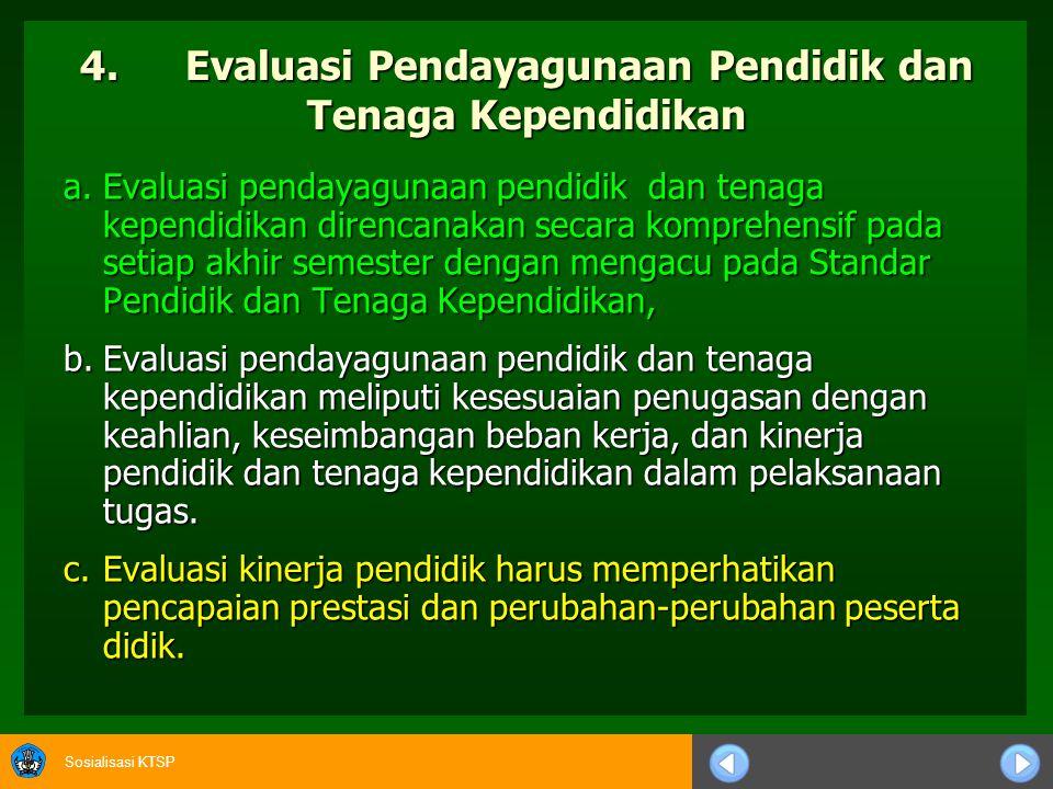 4. Evaluasi Pendayagunaan Pendidik dan Tenaga Kependidikan