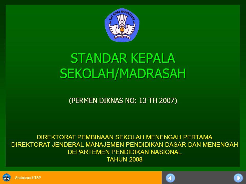 STANDAR KEPALA SEKOLAH/MADRASAH (PERMEN DIKNAS NO: 13 TH 2007)