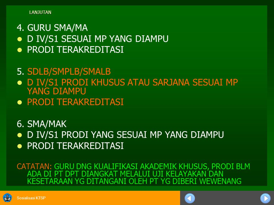 D IV/S1 SESUAI MP YANG DIAMPU PRODI TERAKREDITASI 5. SDLB/SMPLB/SMALB