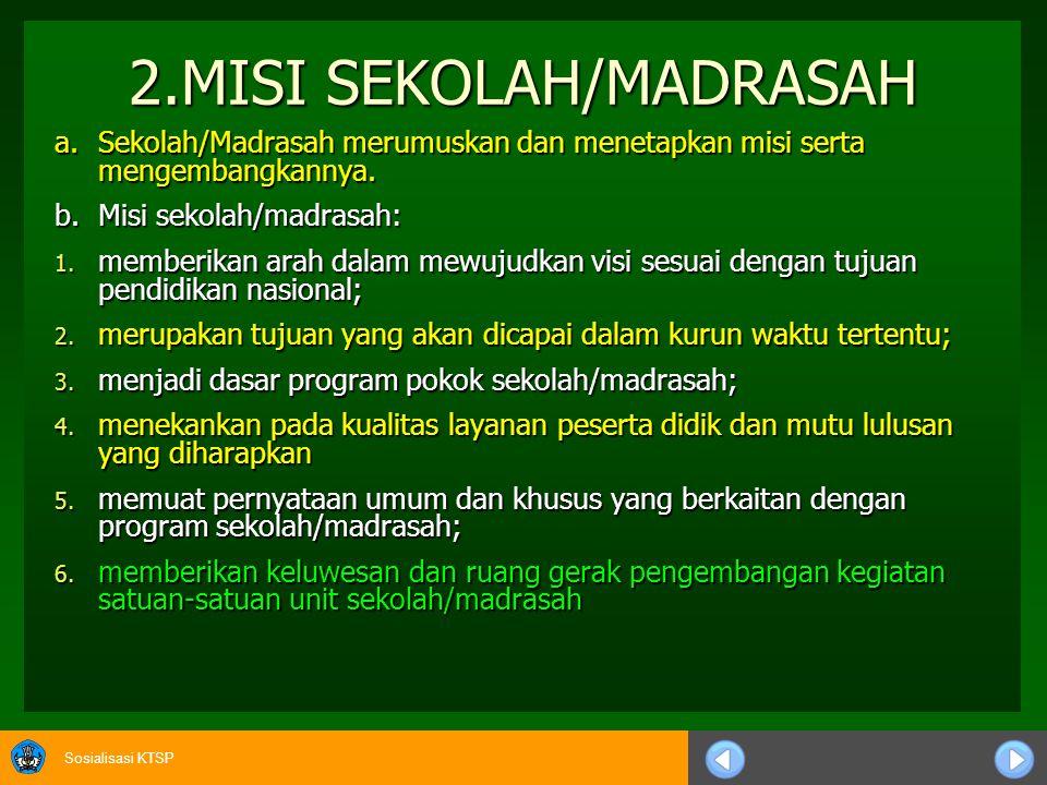 2.MISI SEKOLAH/MADRASAH