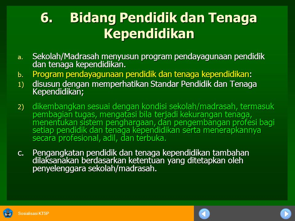 6. Bidang Pendidik dan Tenaga Kependidikan