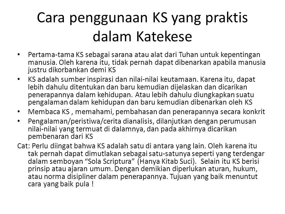 Cara penggunaan KS yang praktis dalam Katekese