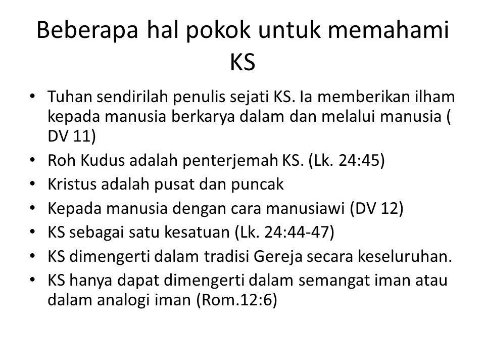 Beberapa hal pokok untuk memahami KS