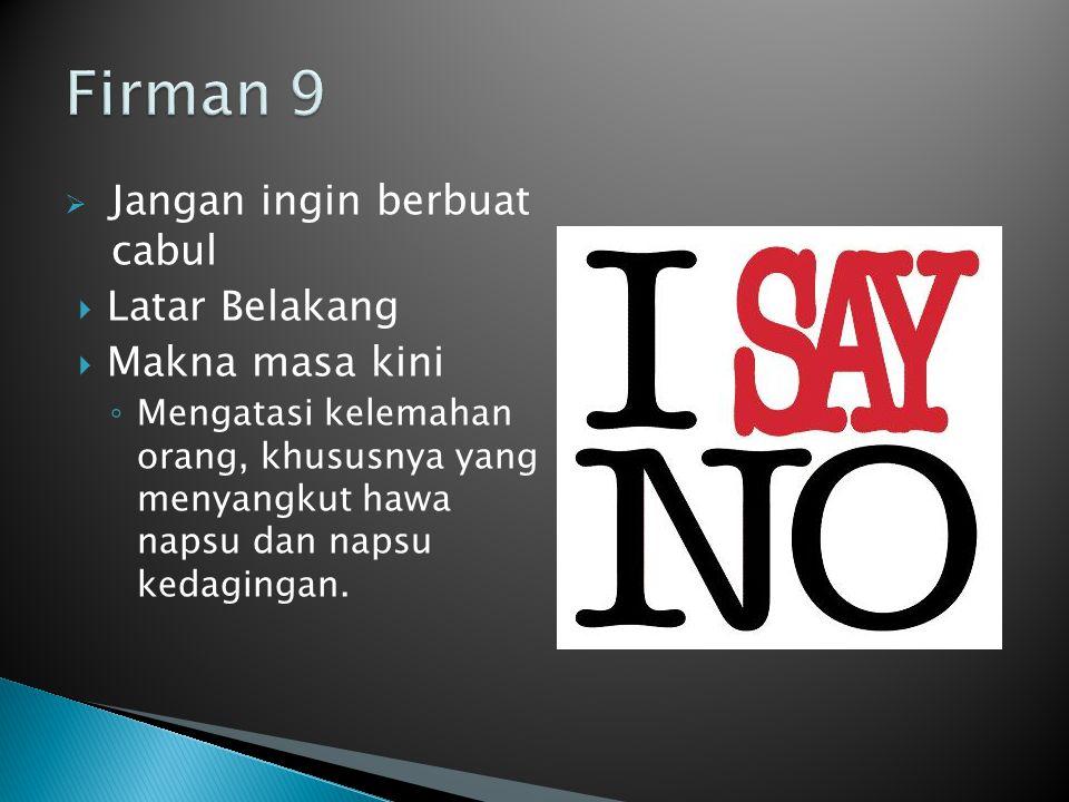 Firman 9 Jangan ingin berbuat cabul Latar Belakang Makna masa kini