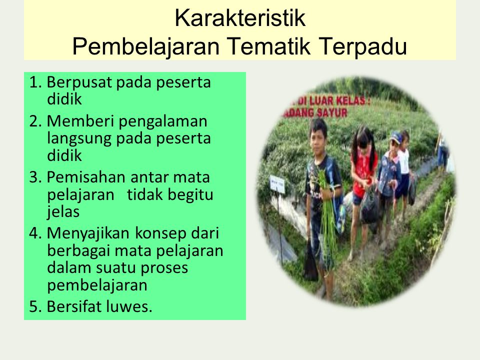 Karakteristik Pembelajaran Tematik Terpadu