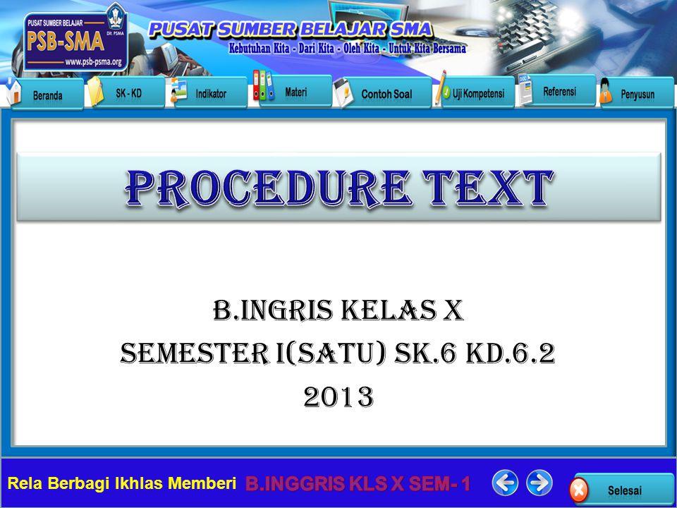 B.INGRIS KELAS X SEMESTER I(SATU) SK.6 KD.6.2 2013