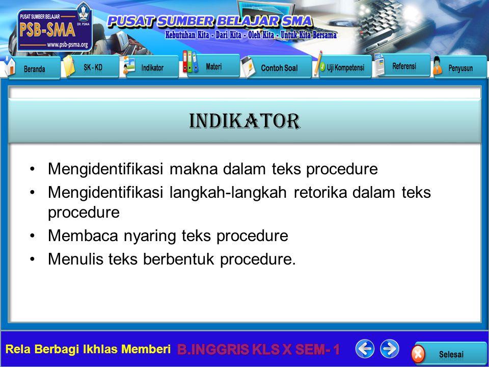 INDIKATOR Mengidentifikasi makna dalam teks procedure
