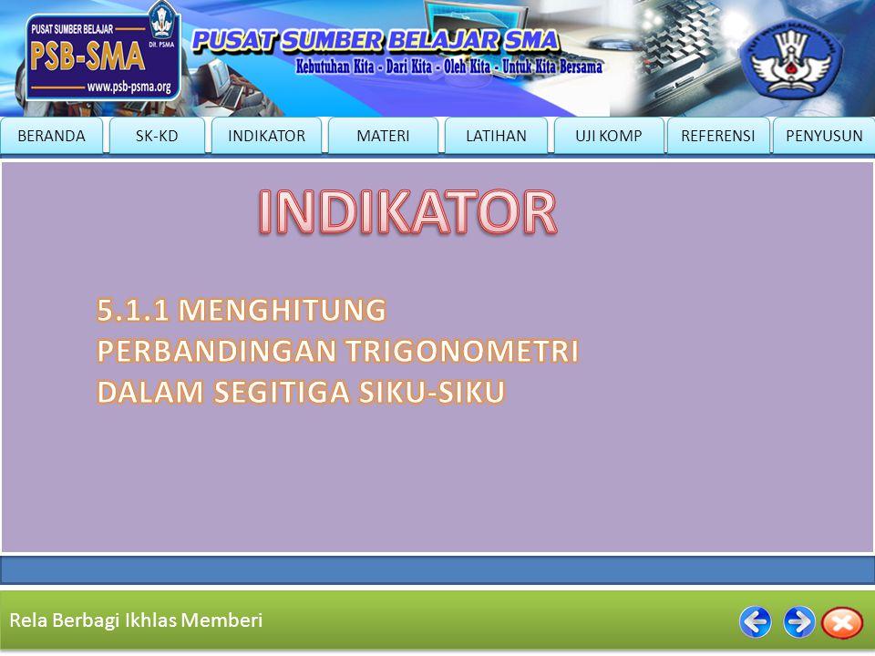 INDIKATOR 5.1.1 MENGHITUNG PERBANDINGAN TRIGONOMETRI DALAM SEGITIGA SIKU-SIKU