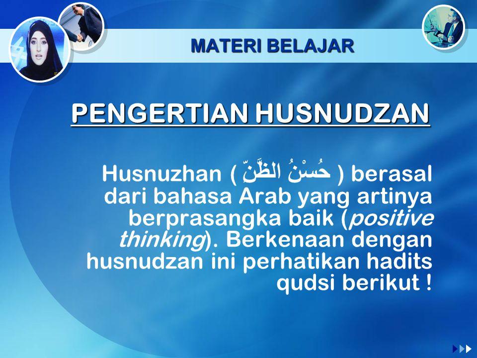 MATERI BELAJAR PENGERTIAN HUSNUDZAN.
