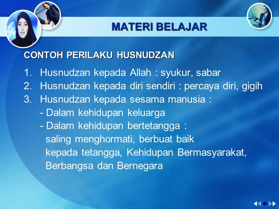 MATERI BELAJAR Husnudzan kepada Allah : syukur, sabar