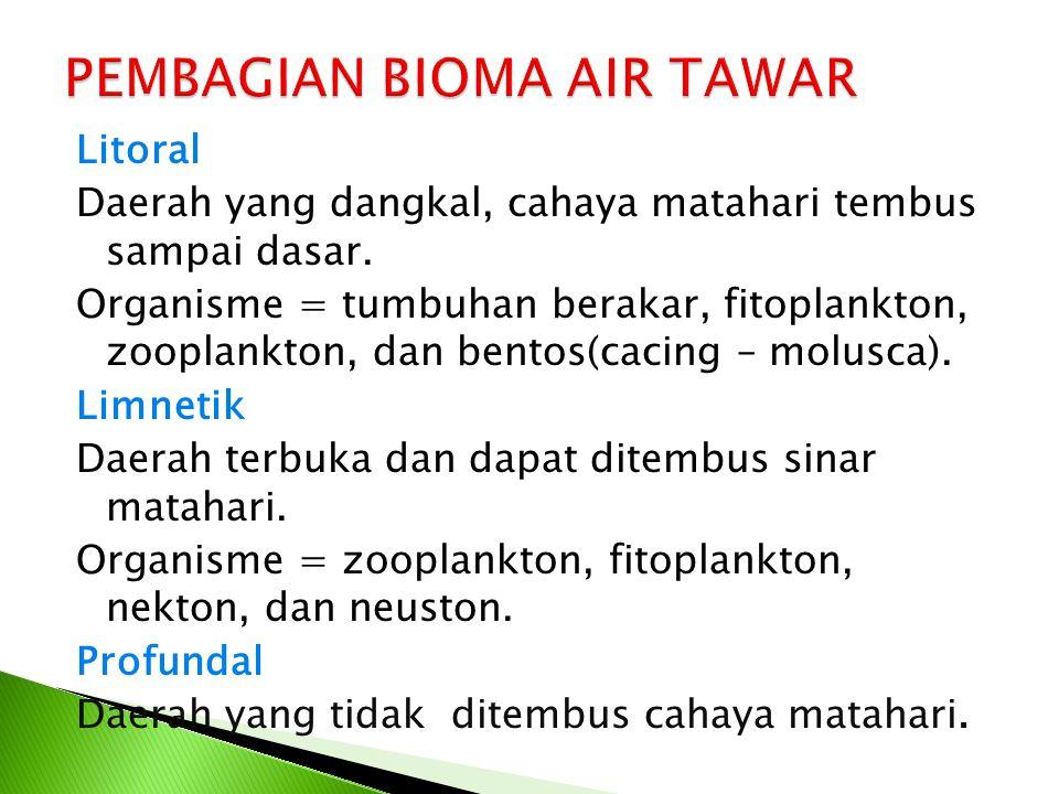 PEMBAGIAN BIOMA AIR TAWAR