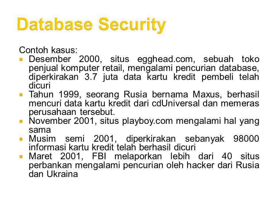 Database Security Contoh kasus: