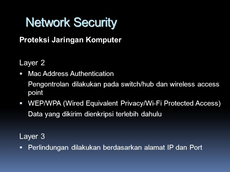 Network Security Proteksi Jaringan Komputer Layer 2 Layer 3