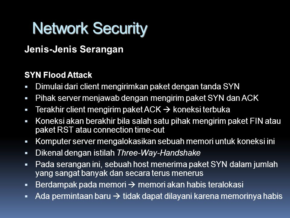 Network Security Jenis-Jenis Serangan SYN Flood Attack