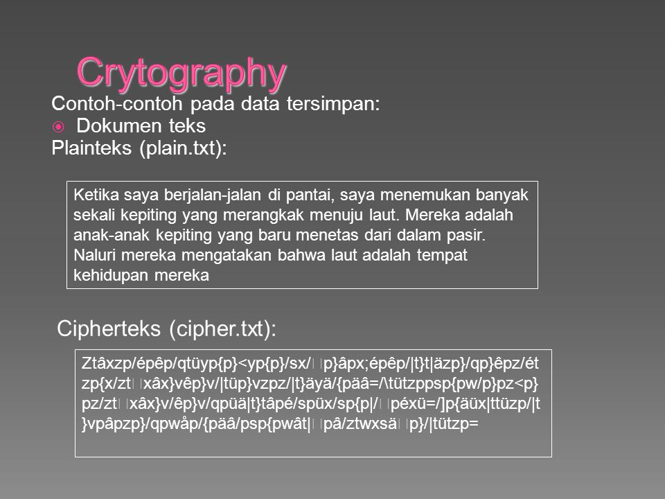 Crytography Cipherteks (cipher.txt):