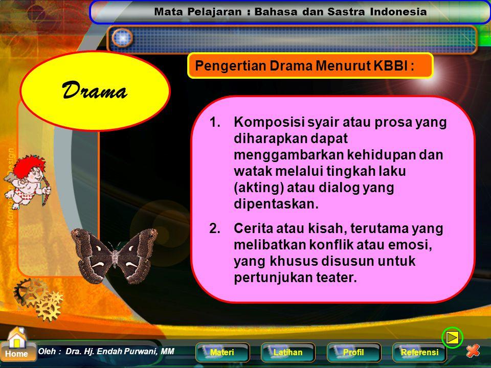 Drama Pengertian Drama Menurut KBBI :