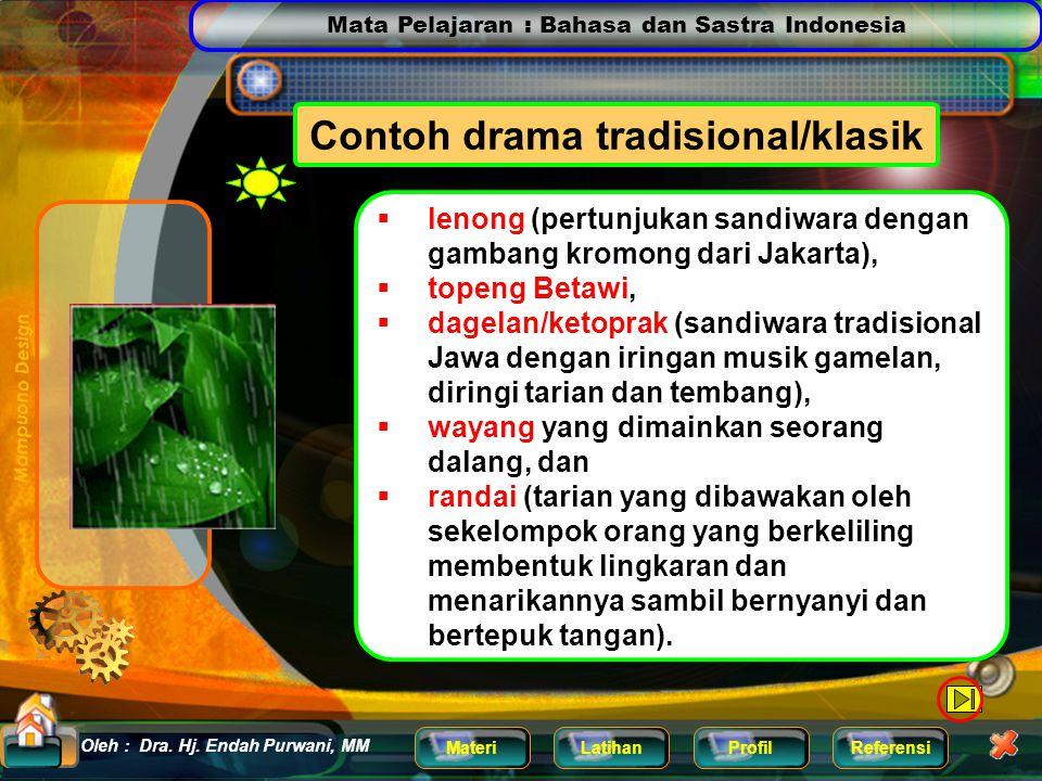 Contoh drama tradisional/klasik