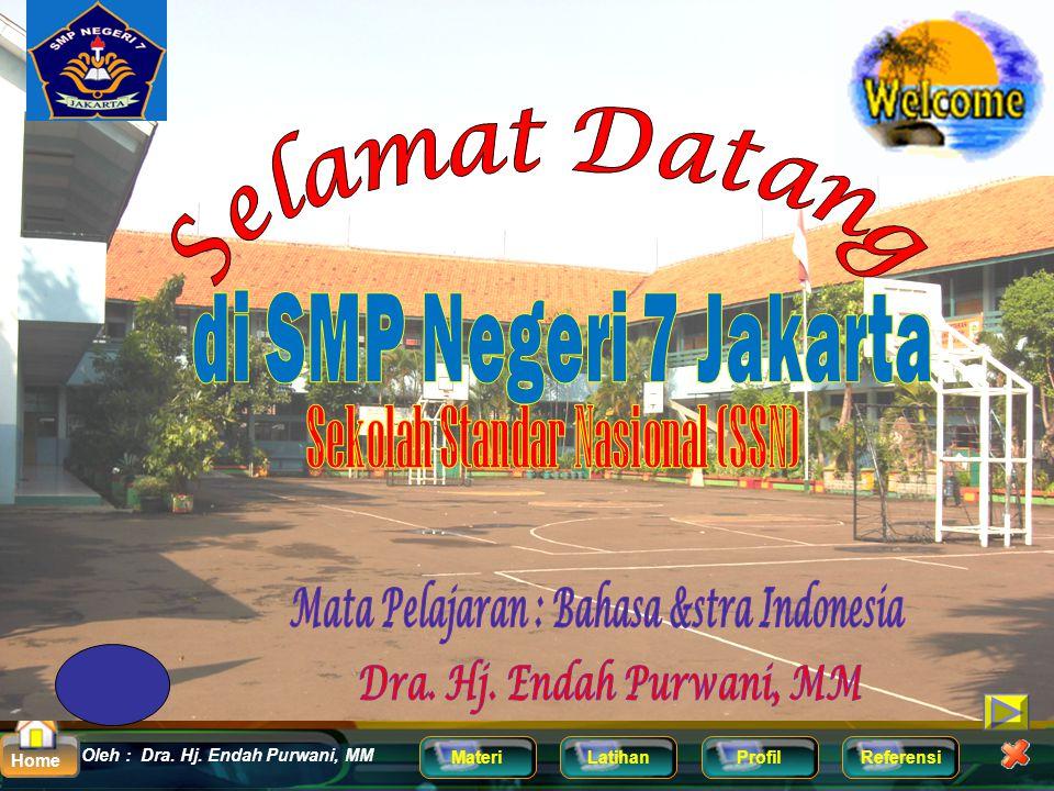 Sekolah Standar Nasional (SSN) Mata Pelajaran : Bahasa &stra Indonesia
