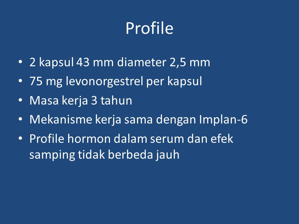 Profile 2 kapsul 43 mm diameter 2,5 mm 75 mg levonorgestrel per kapsul