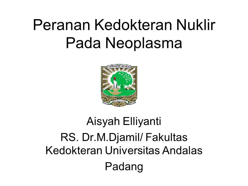 Peranan Kedokteran Nuklir Pada Neoplasma